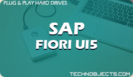 SAP FIORI UI5  SAP Plug & Play Hard Drives SAP FIORI UI5 2
