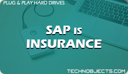 SAP IS Insurance  SAP Plug & Play Hard Drives SAP IS Insurance 1