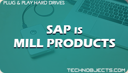 SAP IS Mill Products  SAP Plug & Play Hard Drives SAP IS Mill Products 1
